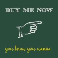 Buy Me Now.