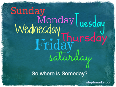 Where is Someday?
